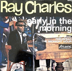 Ray Charles - Early In The Morning