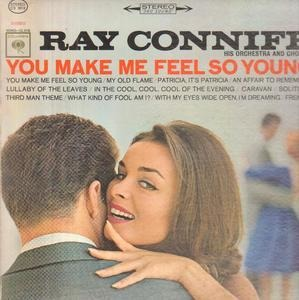 Ray Conniff - You Make Me Feel So Young