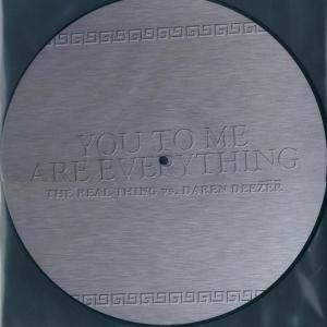 The Real Thing - You to me are everything