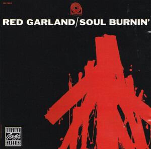 Red Garland - Soul Burnin'