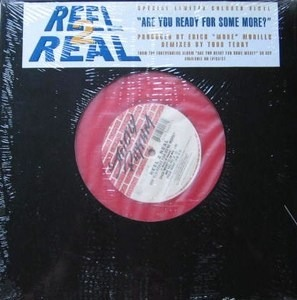 Reel 2 Real - Are You Ready for Some More?
