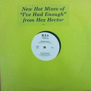Regina Belle - I've Had Enough (Hex Hector Mixes)