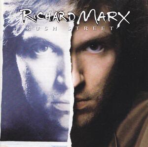Richard Marx - Rush Street