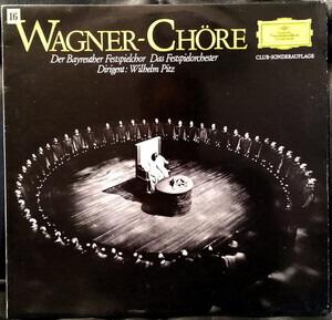 Richard Wagner - Wagner-Chöre