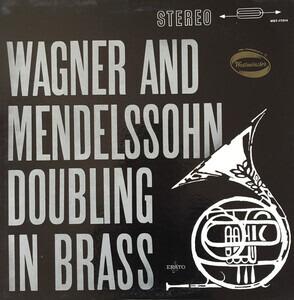 Richard Wagner - Doubling In Brass, Musique Des Gardiens DE La Paix, Conductor Desire Dondeyne