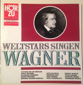 Richard Wagner - Weltstars Singen