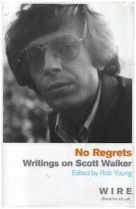 Scott Walker - No Regrets: Collected Pieces