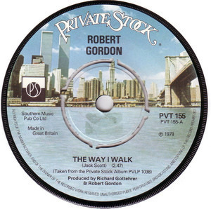 Robert Gordon with Link Wray - The Way I Walk / Sea Cruise