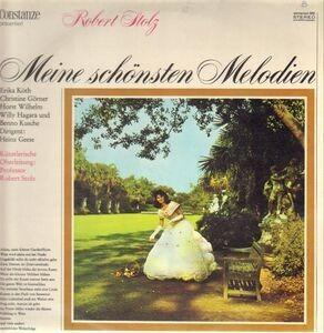 Robert Stolz - Meine schönsten Melodien