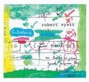 Robert Wyatt - Cuckooland