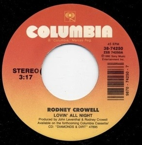 Rodney Crowell - Lovin' All Night Long / I Didn't Know I Could Lose You