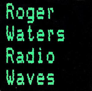 Roger Waters - Radio Waves