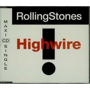 The Rolling Stones - Highwire
