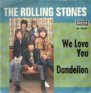 The Rolling Stones - We Love You / Dandelion