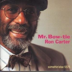 Ron Carter - Mr. Bow-Tie