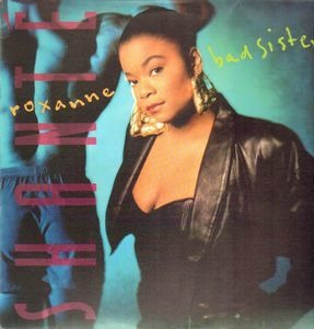 Roxanne Shanté - Bad Sister
