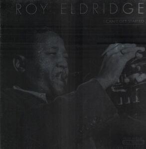 Roy Eldridge - I CAN'T GET STARTED