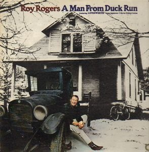 Roy Rogers - A Man from Duck Run