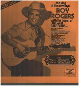 Roy Rogers - The King Of Cowboys