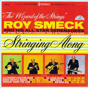 Roy Smeck - Stringing Along