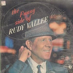 Rudy Vallée - The Funny Side of Rudy Vallee