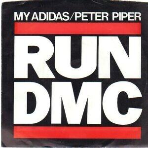 Run-D.M.C. - My Adidas / Peter Piper
