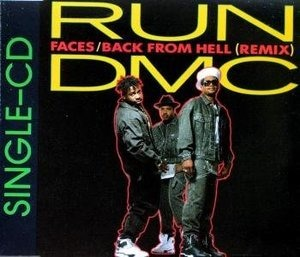 Run-D.M.C. - Faces/Back from hell (Remix)