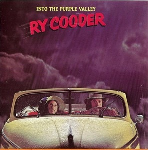 Ry Cooder - Into the Purple Valley