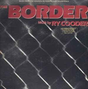Ry Cooder - The Border
