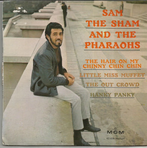 Sam the Sham & the Pharaohs - The Hair On My Chinny Chin Chin