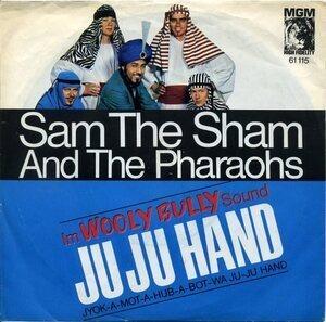 Sam the Sham & the Pharaohs - Ju Ju Hand / Big City Lights