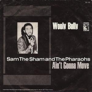 Sam the Sham & the Pharaohs - Wooly Bully / Ain't Gonna Move