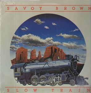 Savoy Brown - Slow Train - An Album Of Acoustic Music