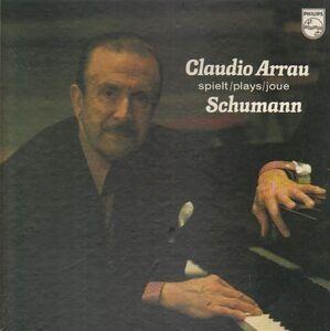 Robert Schumann - Klavierwerke / Piano Works / Oeuvres Pour Piano (Claudio Arrau)