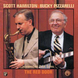 Scott Hamilton - The Red Door (...Remember Zoot Sims)
