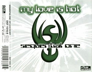 Sequential One - My Love Is Hot