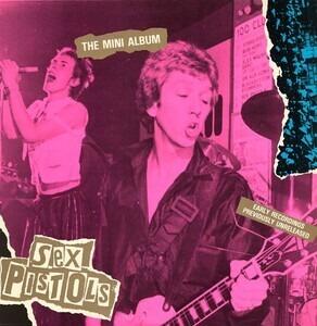 The Sex Pistols - The Mini Album