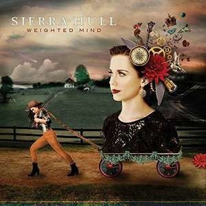 Sierra Hull - Weighted Mind