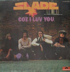 Slade - Coz I Luv You
