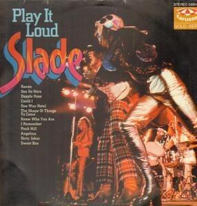 Slade - Play It Loud