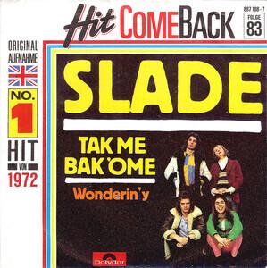 Slade - Tak Me Bak 'Ome
