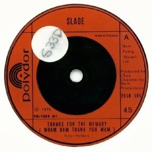 Slade - Thanks For The Memory (Wham Bam Thank You Mam)