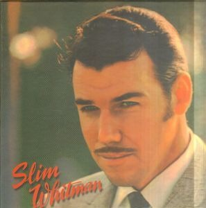 Slim Whitman - I'm A Lonely Wanderer