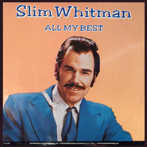 Slim Whitman - All My Best