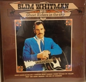 Slim Whitman - Ghost Riders in the Sky