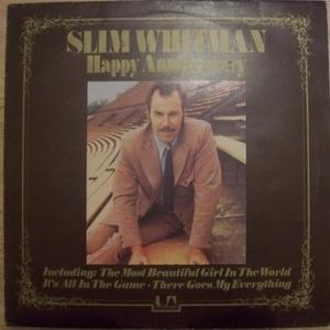 Slim Whitman - Happy Anniversary