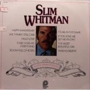 Slim Whitman - Happy Anniversary