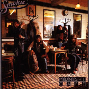 Smokie - Midnight Café
