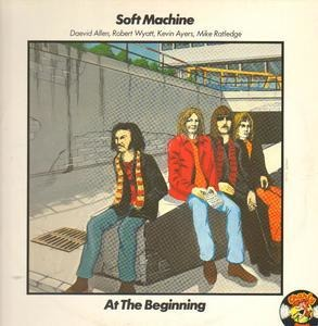 The Soft Machine - At The Beginning
