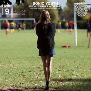 Sonic Youth - Simon Werner a Disparu (Original Enregistrement Sonore)